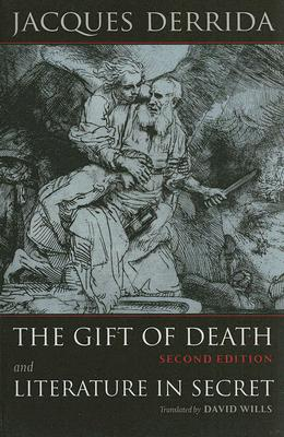 The Gift of Death / Literature in Secret By Derrida, Jacques/ Wills, David (TRN)