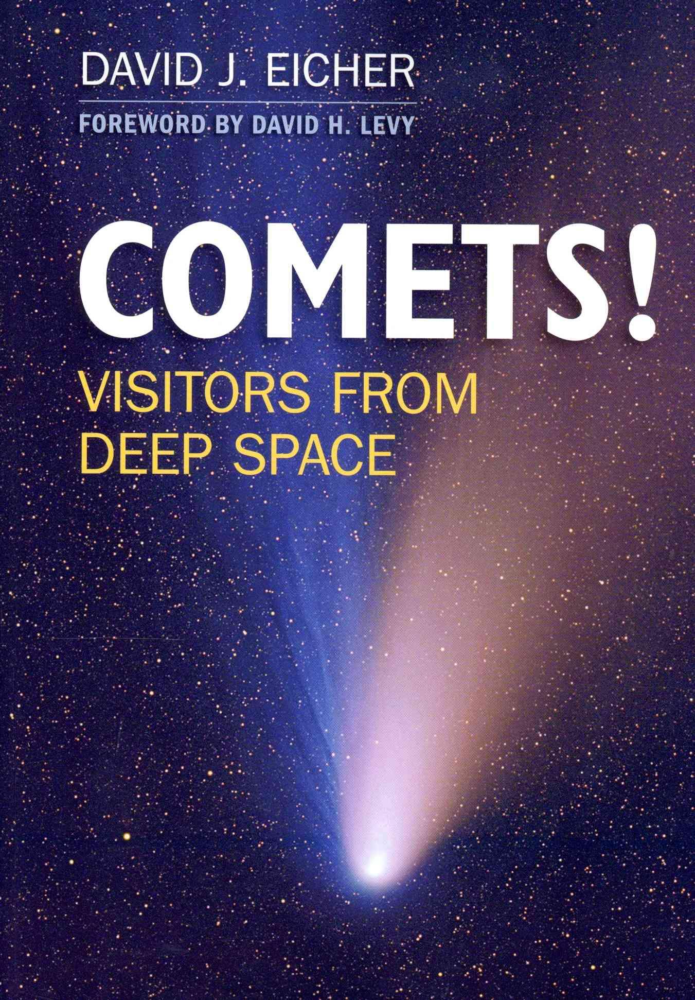 Comets! By Eicher, David J.