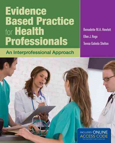 Evidence-based Practice for Health Professionals By Howlett, Bernadette